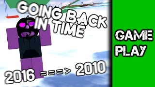 Going Back In Time [ROBLOX Commentary #18]