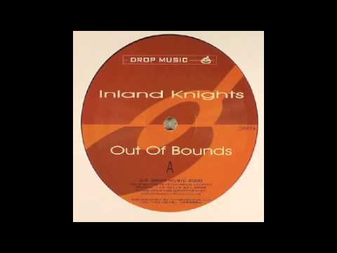 Inland Knights - Out Of Bounds (Side A) [Drop Music, 2000]