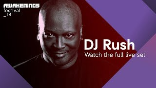 Awakenings Festival 2018 Saturday - Live Set DJ Rush @ Area Y