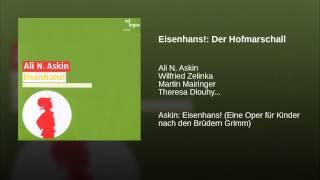 Eisenhans!: Der Hofmarschall