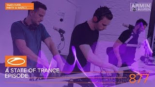 A State of Trance A State of Trance Episode 877 (ASOT#877) [Hosted by NWYR & MaRLo]