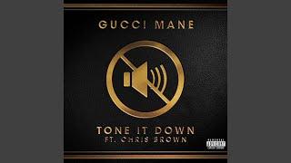 Tone it Down (feat. Chris Brown)