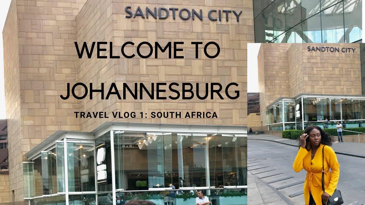 TRAVEL VLOG 1: SOUTH AFRICA, JOHANNESBURG, SANDTON & LION PARK VLOG