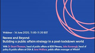 Recess and Beyond - Building a public affairs strategy in a post-lockdown world - Webinar
