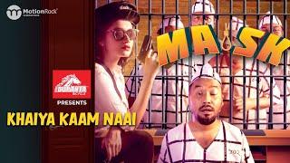 Khaiya Kaam Naai Protic Hasan Mp3 Song Download