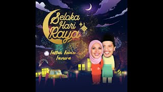 Fattah Amin, Fazura - Seloka Hari Raya (Official Music Video)