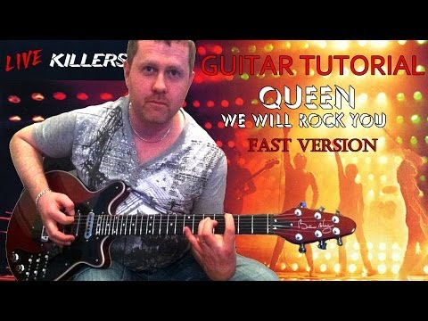 We Will Rock You (fast version) - Queen - Guitar Lesson