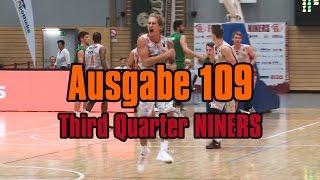 NINERS360 Ausgabe 109 - Third Quarter NINERS | NINERS Chemnitz vs. Baunach Young Pikes - 80:59