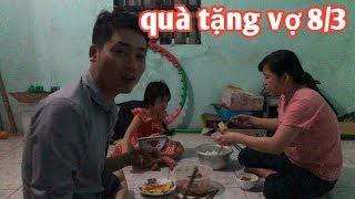 Anh Hảo Vlogs  _ Món quà Tặng Vợ Vô Cùng Bá Đạo 8/3   Này Thì Đòi quà
