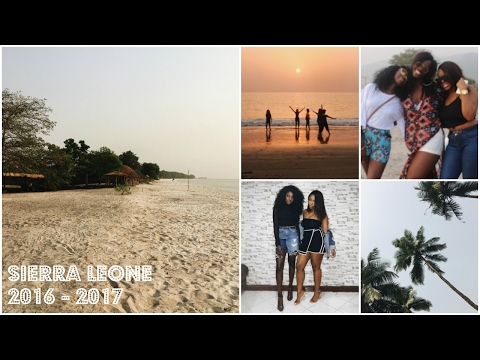 SIERRA LEONE 2016 - 2017 | Vlog