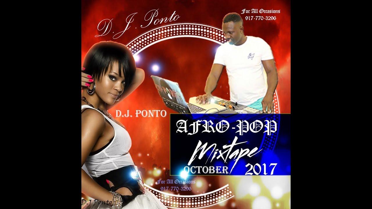 Ghana AfroMix 2017 By DJ Ponto