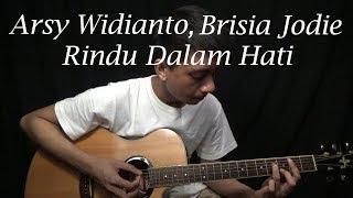 Arsy Widianto, Brisia Jodie - Rindu Dalam Hati (Guitar Cover)
