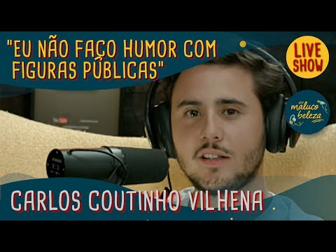 Maluco Beleza LIVESHOW - Carlos Coutinho Vilhena