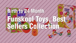 Funskool Toys, Best Sellers Collection // Birth To 24 Month