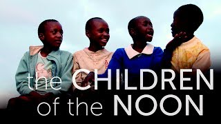 The Children Of The Noon | Trailer thumbnail