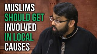 Muslims should get involved in their local public causes ~ Dr. Yasir Qadhi | #PropheticDawah