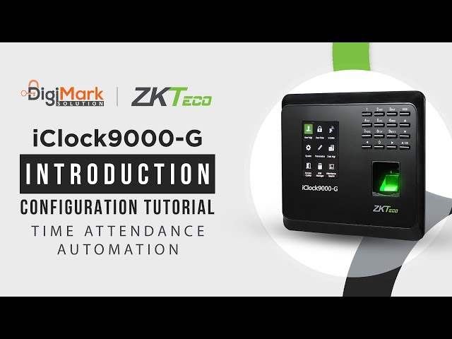 ZKTeco iClock9000-G | Unboxing & User ID Configuration Tutorial | Digi-Mark Solution