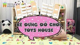 Kệ đồ chơi Toys House - Kệ để đồ chơi cho bé