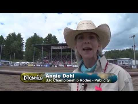 Discovering - U.P. Championship Rodeo