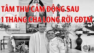 Tâm thư cảm động của anh Trưởng nhóm Phaolo Hạnh sau tròn 1 tháng Cha Long đi.