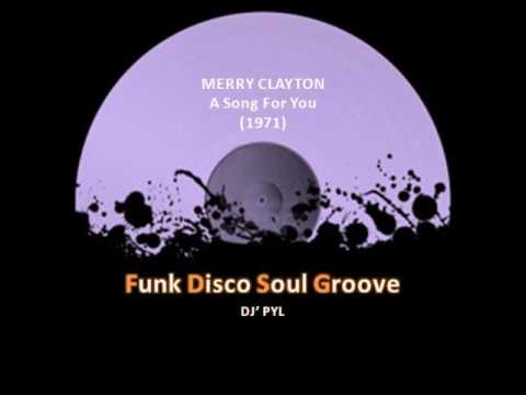 MERRY CLAYTON - A Song For You (1971)