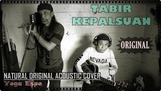 Gambar cover TABIR KEPALSUAN [Akustik Dangdut Gitar + Suling] Yoga Espe & RhenKosh