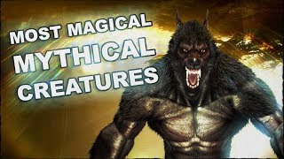The Most Popular Mythical Creatures