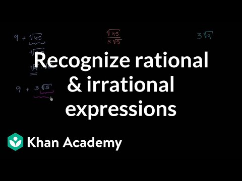 Recognizing rational and irrational expressions example | Algebra I | Khan Academy