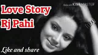 @Rj Pahi 93.5 Red FM love story by Abhi Gogoi...