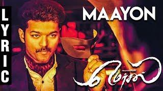 Mersal - Maayon Bonus Track Full Lyrics   Vijay   Atlee   AR Rahman   TK490