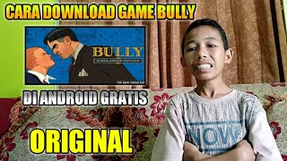 Gambar cover CARA DOWNLOAD GAME BULLY ORIGINAL DI ANDROID|GRATIS|#TUTORIAL
