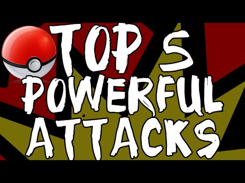 Top 5 MOST POWERFUL Attacks in Pokemon! Pokemon Moves Trivia