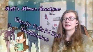Gravity Falls Season 1 Episode 3: Headhunters -- HELL'S MIRROR REACTIONS