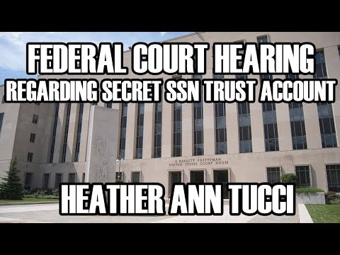Federal Court Hearing Update - Identity Hearing - Heather Ann Tucci - Secret TDA Trust