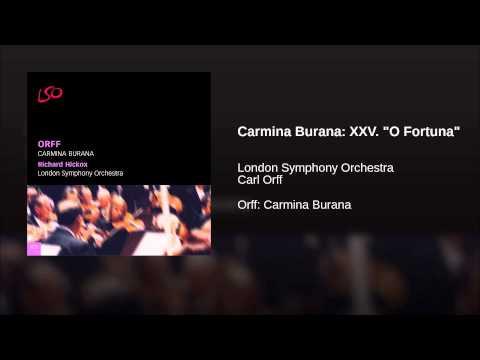 Carmina Burana: XXV O Fortuna