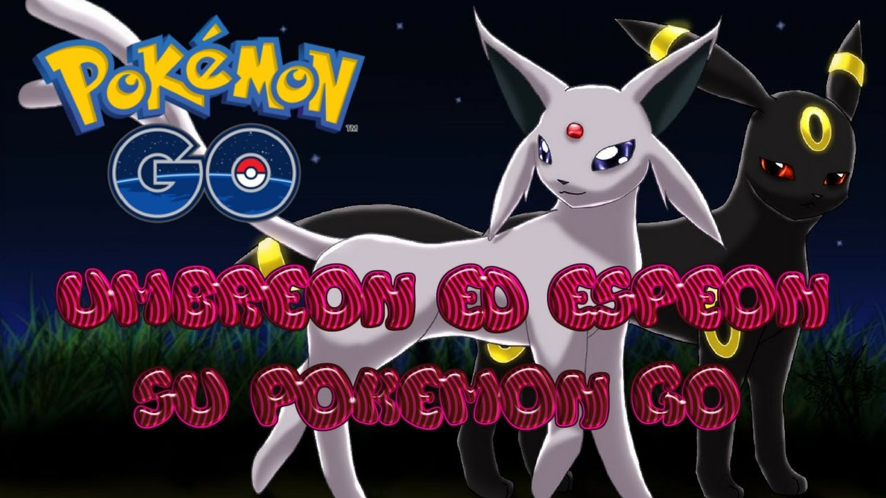 Pokemon GO: come far evolvere Eevee in Espeon e Umbreon