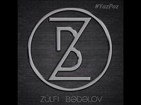 Zulfi Badalov - YazPoz