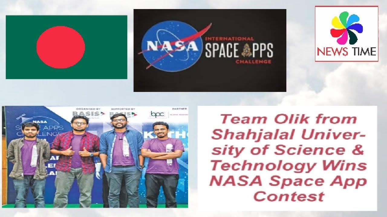 Bangladesh:Team Olik from Shahjalal University of Science & Technology Wins NASA Space App Chall