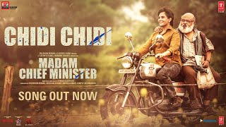 Chidi Chidi (From Madam Chief Minister) (Swanand Kirkire) Mp3 Song Download