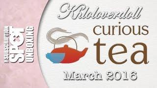 Curious Tea Unboxing - March 2016 | The Subscription Spot