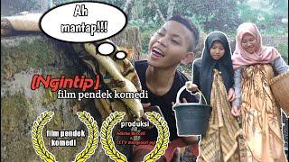 NGINTIP WONG ADUS( MANTAP MANTAP AH AH) ||Film Pendek By Adiska Boccell Season 4