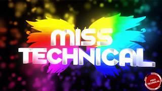 Miss Technical #ALittleBitOfEverything