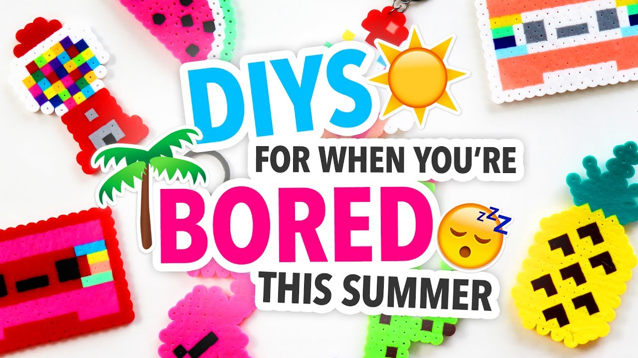 Diys To Do When You Re Bored Over The