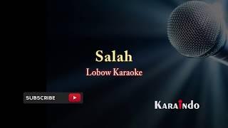 Download Lobow salah karaoke