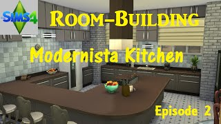 The Sims 4: Room-building - Modernista Kitchen