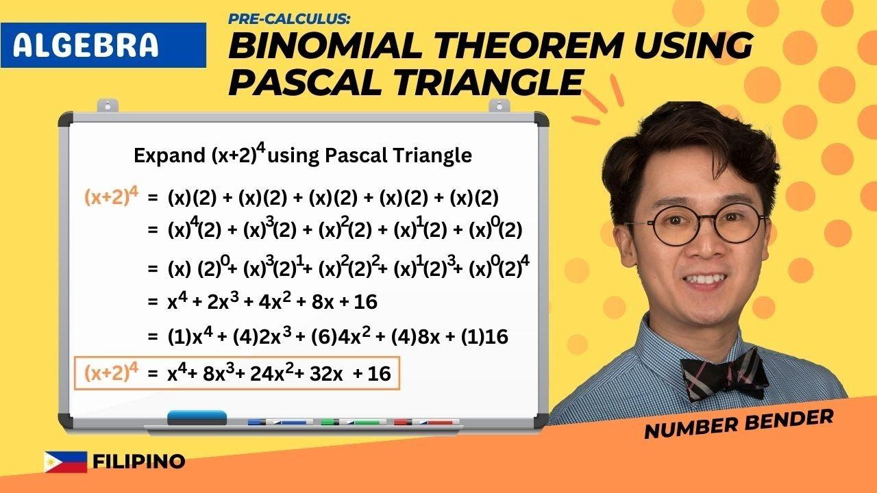 Precalculus: Binomial Expansion Using Pascal Triangle in Filipino | BINOMIAL THEOREM