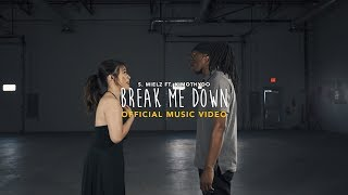 Video S. Mielz - Break Me Down Ft. KimothyDo (Sony A7SII Music Video) download MP3, 3GP, MP4, WEBM, AVI, FLV Agustus 2018