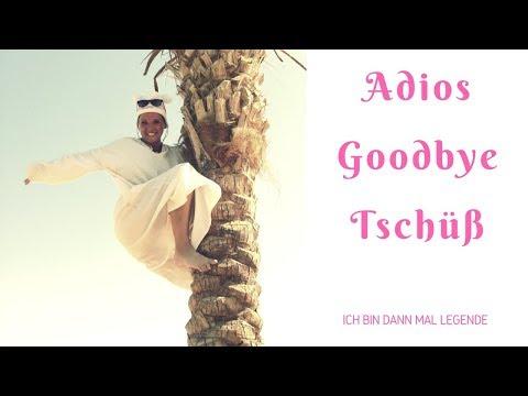 Goodbye, auf Wiedersehen, Tschüss by Melanie Schrader