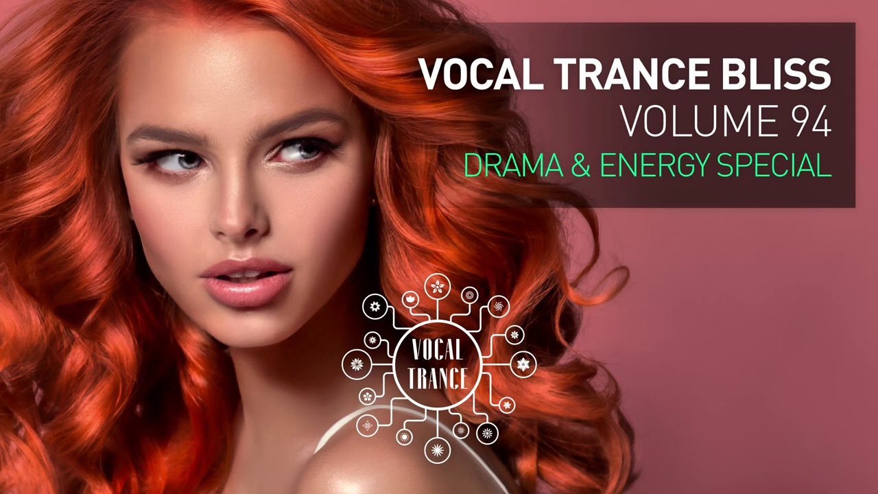 VOCAL TRANCE BLISS (VOL. 94) DRAMA & ENERGY SPECIAL [FULL SET]
