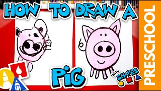 Drawing A Pig Using Shapes - Preschool